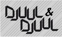 Djuul et Djuul